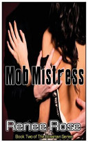 Mob Mistress, Book Two in the Bossman Series