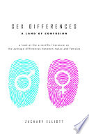 Sex Differences: A Land of Confusion