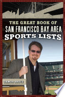 The Great Book of San Francisco Bay Area Sports Lists