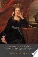 Anna Seward and the End of the Eighteenth Century