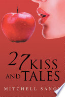 27 Kiss and Tales