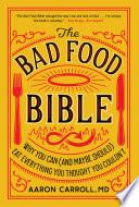 The Bad Food Bible