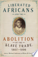 Liberated Africans and the Abolition of the Slave Trade  1807 1896 Book PDF