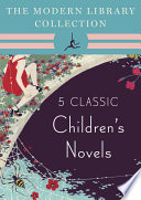 The Modern Library Collection Children S Classics 5 Book Bundle