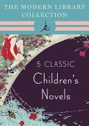 Pdf The Modern Library Collection Children's Classics 5-Book Bundle Telecharger