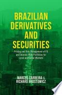 Brazilian Derivatives and Securities