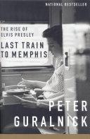 Last Train to Memphis [Pdf/ePub] eBook