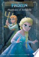 Frozen  Anna   Elsa  Phantoms of Arendelle