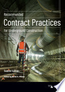 Recommended Contract Practices for Underground Construction  Second Edition