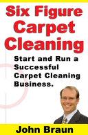 Six Figure Carpet Cleaning