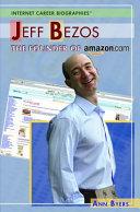 Jeff Bezos: The Founder of Amazon.com