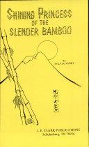 Shining Princess of the Slender Bamboo