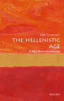 The Hellenistic Age: A Very Short Introduction