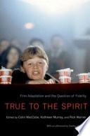 True To The Spirit