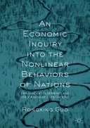 An Economic Inquiry into the Nonlinear Behaviors of Nations