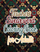 Teachers Swear Word Coloring Book For Adult Book PDF