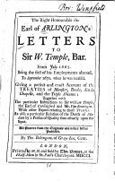 Letters to Sir W  Temple  Bar   from July 1665     to September 1670     Giving a Perfect and Exact Account of the Treaties of Munster  Breda  Aix la Chapelle  and the Triple Alliance