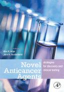 Novel Anticancer Agents Book
