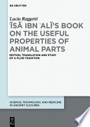 s   ibn   Al   s Book on the Useful Properties of Animal Parts