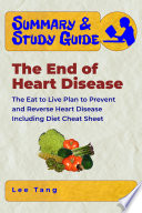 Summary   Study Guide   The End of Heart Disease