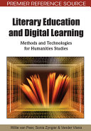 Literary Education and Digital Learning  Methods and Technologies for Humanities Studies