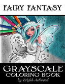 Fairy Fantasy Grayscale Coloring Book