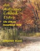 An Autumn Called Evan Book
