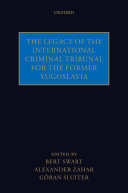 The Legacy of the International Criminal Tribunal for the Former Yugoslavia Pdf/ePub eBook