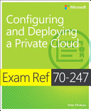 Pdf Exam Ref 70-247 Configuring and Deploying a Private Cloud (MCSE)