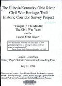 The Illinois Kentucky Ohio River Civil War Heritage Trail Historic Corridor Survey Project