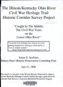 The Illinois Kentucky Ohio River Civil War Heritage Trail Historic Corridor Survey Project Book PDF
