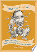 What Would Keynes Do?