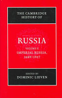 The Cambridge History of Russia  Volume 2  Imperial Russia  1689 1917