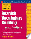 Practice Makes Perfect Spanish Vocabulary Builder