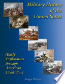 Military History of the United States (Early Exploration through American Civil War)
