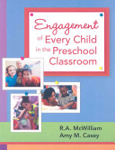 Engagement of Every Child in the Preschool Classroom