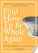 Find How To Be Whole Again