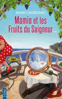 Mamie et les fruits du saigneur