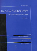 The Federal Procedural System