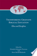 Transforming Graduate Biblical Education