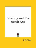 Palmistry and the Occult Arts