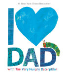 I Love Dad with The Very Hungry Caterpillar Pdf/ePub eBook
