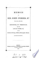 Memoir of sir John Forbes  by E A  Parkes     For  med  chirurg  review