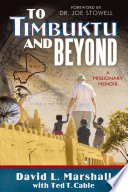 To Timbuktu and Beyond Book