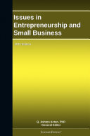 Issues in Entrepreneurship and Small Business  2011 Edition