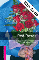Red Roses - With Audio Starter Level Oxford Bookworms Library