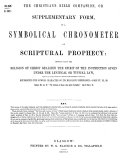 The Christian s Bible Companion  Or  Supplementary Form of a Symbolical Chronometer of Scriptural Prophecy  c   By William Hewson