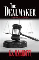 The Dealmaker: A John Cooper Novel