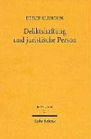 Deliktshaftung und juristische Person: zugleich zur ...