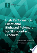 High Performance Functional Bio based Polymers for Skin contact Products Book